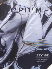 Opium philosophie. n° 7, Le rythme