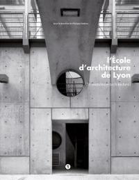 L'Ecole d'architecture de Lyon