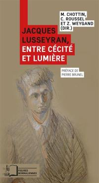 Jacques Lusseyran, entre cécité et lumière