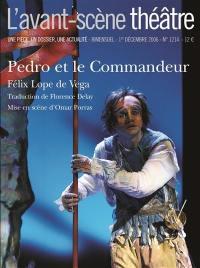 Avant-scène théâtre (L'). n° 1214, Pedro et le commandeur