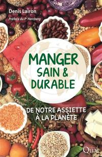 Manger sain & durable