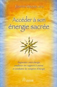 Accéder à son énergie sacrée