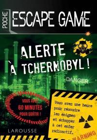 Alerte à Tchernobyl