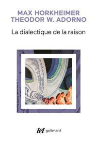 La Dialectique de la raison