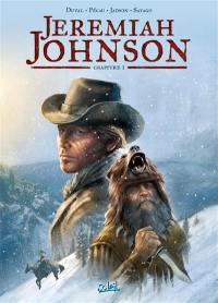 Jeremiah Johnson. Volume 1,