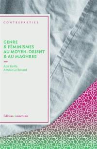 Genre & féminismes au Moyen-Orient & au Maghreb