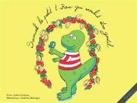 Samuel le petit T.rex qui voulait être gentil