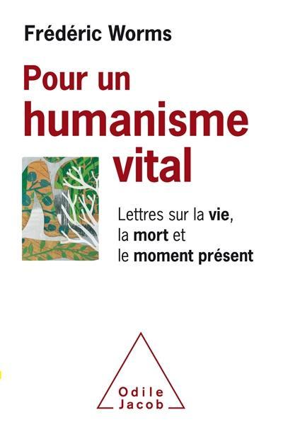Pour un humanisme vital