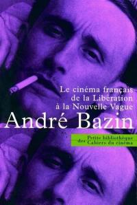 Le cinéma français de la Libération à la Nouvelle Vague (1945-1958)