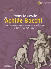 Dans le cercle d'Achille Bocchi