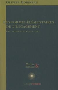 Les formes élémentaires de l'engagement