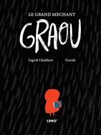 Le grand méchant Graou