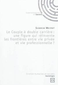 Le couple à double carrière