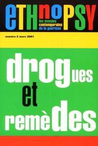 Ethnopsy. n° 2, Drogues et remèdes