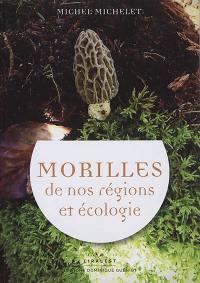 Morilles de nos régions et écologie