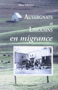 Auvergnats et Limousins en migrance