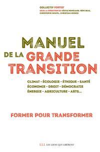 Manuel de la grande transition
