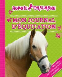 Sophie Thalmann, mon journal d'équitation