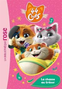 44 chats. Volume 3, La chasse au trésor