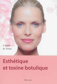 Esthétique et toxine botulique