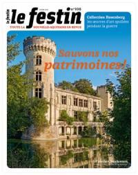 Festin (Le). n° 108, Sauvons nos patrimoines !