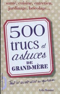 500 trucs et astuces de grand-mère