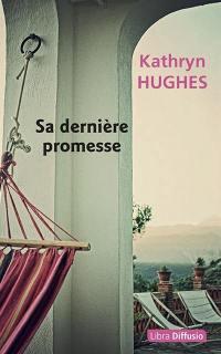Sa dernière promesse