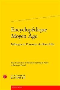 Encyclopédique Moyen Age