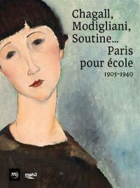 Chagall, Modigliani, Soutine...