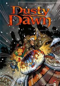 Dusty dawn. Volume 2, L'héritage maléfique