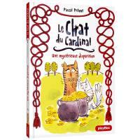 Le chat du cardinal. Volume 2, Une mystérieuse disparition