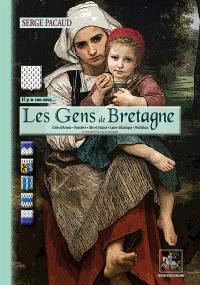 Il y a cent ans... les gens de Bretagne
