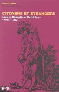 Citoyens étrangers sous la République helvétique, 1798-1803