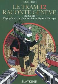 Le tram 12 raconte Genève