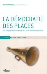 La démocratie des places