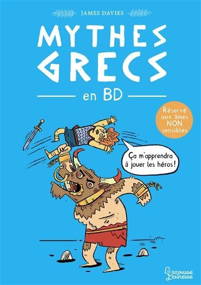 Héros, monstres et trahisons dans les mythes grecs en BD