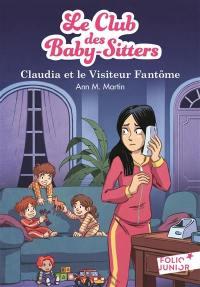 Le Club des baby-sitters. Volume 2, Claudia et le visiteur fantôme