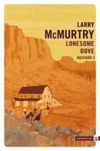 Lonesome Dove. Volume 2,
