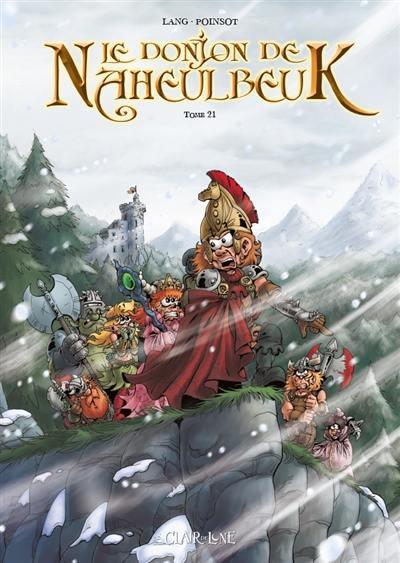 Le donjon de Naheulbeuk. Volume 21,