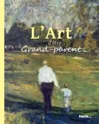 L'art d'être grand-parent