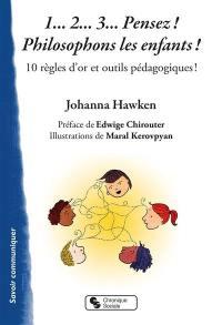 1... 2... 3... pensez ! Philosophons les enfants !