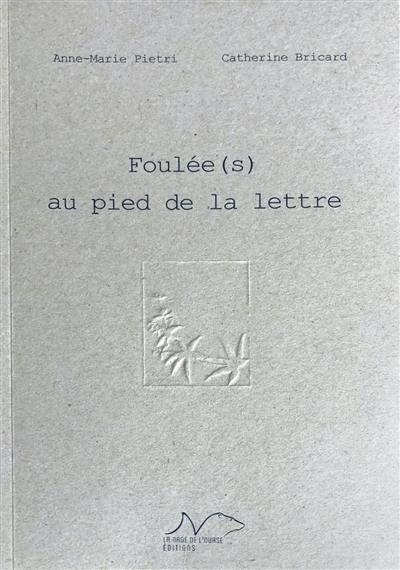 Foulée(s) au pied de la lettre