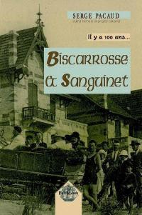Il y a cent ans... Biscarrosse et Sanguinet