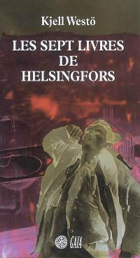 Les sept livres de Helsingfors