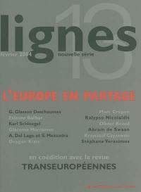 Lignes, nouvelle série. n° 13, L'Europe en partage