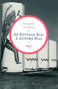 De Buffalo Bill à Automo Bill