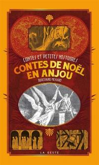 Contes de Noël en Anjou. Volume 1,
