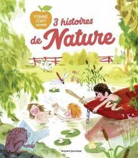 3 histoires de nature