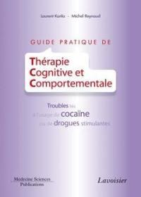 Guide pratique de thérapie cognitive et comportementale