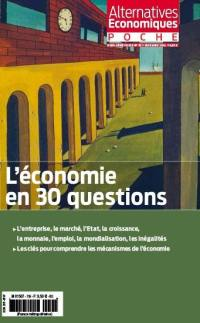 Alternatives économiques poche, hors série. n° 70, L'économie en 30 questions